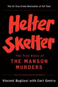 image of Helter Skelter: The True Story of the Manson Murders