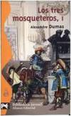 image of Los Tres Mosqueteros / the Three Musketeers (El Libro De Bolsillo) (Spanish Edition)