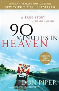 image of 90 Minutes in Heaven: A True Story of Death & Life