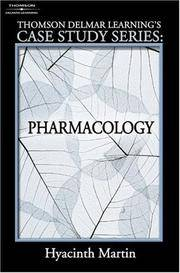 Thomson Delmar Learning's Case Study Series: Pharmacology