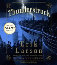 Thunderstruck by Erik Larson - 2011-08-04 - from Books Express and Biblio.com