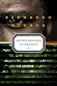 Seven Houses in France: A Novel by Bernardo Atxaga - Paperback - from Discover Books (SKU: 3198507087)