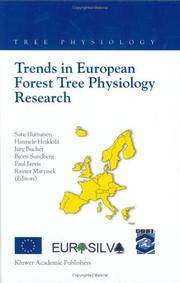 Trends in European Forest Tree Physiology Research: Cost Action E6 Eurosilva