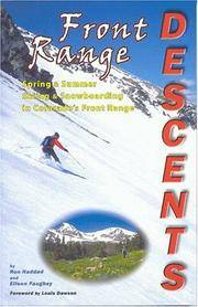 Front Range Descents: Spring and Summer Skiing and Snowboarding In Colorado's Front Range by  Ron; Eileen Faughey Haddad - Paperback - 2003-03-01 - from Ergodebooks and Biblio.com
