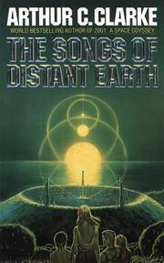 The Songs of Distant Earth by Clarke, Arthur C