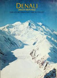 Denali the Story Behind the Scenery