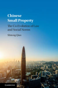 Chinese Small Property: The Co-Evolution of Law and Social Norms