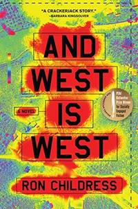And West is West  A Novel