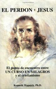 FORGIVENESS AND JESUS (Spanish Version: EL PERDON Y JESUS)