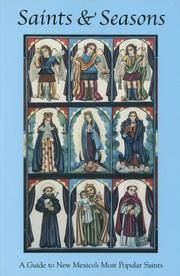 Saints & Seasons: A Guide to New Mexico's Most Popular Saints