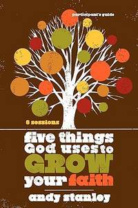 image of Five Things God Uses to Grow Your Faith Participant's Guide
