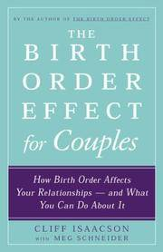 The Birth Order Effect for Couples: How Birth Order Affects Your Relationships - and What You Can Do About It