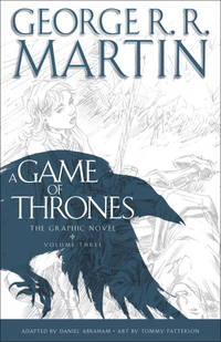 image of A Game of Thrones: The Graphic Novel: Volume Three