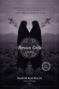 Persian Girls  (a Memoir)