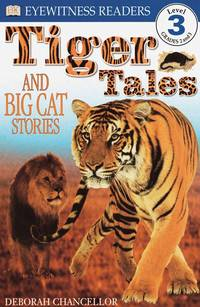 DK Readers L3: Tiger Tales: And Big Cat