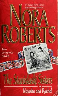 The Stanislaski Sisters: Natasha and Rachel (Silhouette Romance 2-novel book: Taming Natasha, Falling For Rachel)