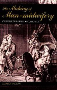 The Making Of Man-Midwifery