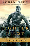image of Fighter Pilot: The Memoirs of Legendary Ace Robin Olds
