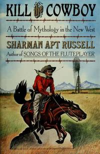 Kill the Cowboy: A Battle of Mythology in the New West