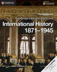 Cambridge International AS Level International History 1871-1945 Coursebook (Cambridge...