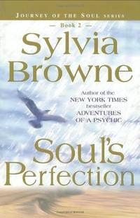 Soul's Perfection (Journey of the Soul's Service, Book 2)