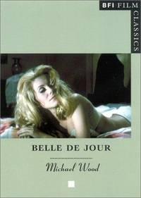 Belle De Jour by  Michael Wood  - Paperback  - 2001  - from Shadow Books (SKU: 140357-12)