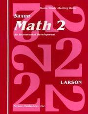 Saxon Math 2: An Incremental Development Home Study Meeting Book
