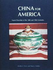 China for America: Export porcelain of the 18th and 19th centuries