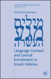 Language Contact and Lexical Enrichment in Israeli Hebrew (Palgrave Studies in Language History...