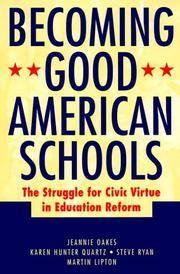 BECOMING GOOD AMERICAN SCHOOLS