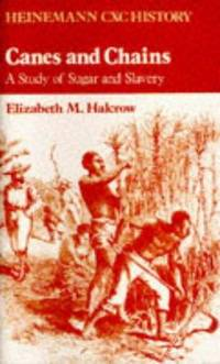 Canes and Chains: A Study of Sugar and Slavery