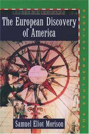 image of The European Discovery of America: Volume 2: The Southern Voyages A.D. 1492-1616