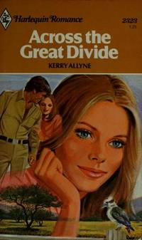 Across the Great Divide (Harlequin Romance #2323)