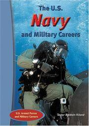 The U.S. Navy And Military Careers (The U.S. Armed Forces And Military Careers)
