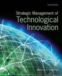 Strategic Management of Technological Innovation (4th Edition)
