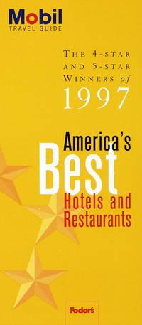 America's Best Hotels & Restaurants (Mobil Travel Guide Ser.)