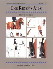 The Rider's Aids [ Series: Threshold Picture Guides, Number 20]