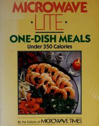 Microwave Lite One-Dish Meals: Under 350 Calories