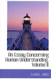 image of An Essay Concerning Human Understanding, Volume II