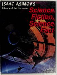 image of Science fiction, science fact (Isaac Asimov's library of the universe)