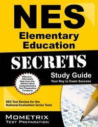 NES Elementary Education Secrets Study Guide: NES Test Review for the National Evaluation Series...