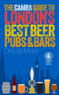 The CAMRA Guide to London