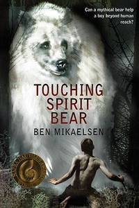 image of Touching Spirit Bear (Turtleback School & Library Binding Edition)