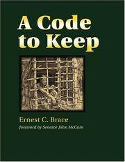 A Code to Keep: The True Story of America's Longest-Held Civilian POW in Vietnam (Hellgate Memories Series)