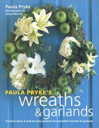 Paula Pryke\'s Wreaths  Garlands