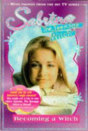 Sabrina the Teenage Witch: Becoming a Witch