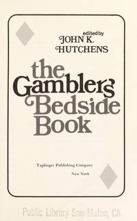 The Gambler's Bedside Book by  edited by  John K. - 1st - 1977 - from McAllister & Solomon Books and Biblio.com