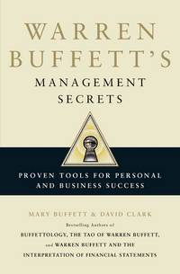 Warren Buffett�S Management Secrets: Proven Tools For Personal And Business Success by David Clark Mary Buffett - Paperback - 2012 - from Vikram Jain Books (SKU: InEx-9781849833233)