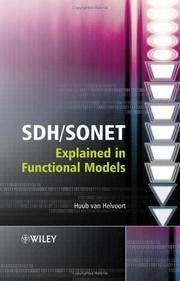 SDH / SONET Explained in Functional Models: Modeling the Optical Transport Network