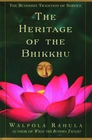 The Heritage Of the Bhikkhu